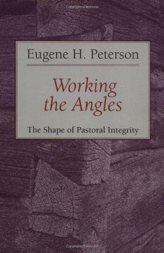 Working the Angles: The Shape of Pastoral Integrity by Eugene H. Peterson http://www.amazon.com/dp/0802802656/ref=cm_sw_r_pi_dp_W8eTub1H1GW87