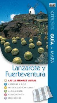LANZAROTE Y FUERTEVENTURA CITYPACK las 25 mejores visitas. Guía turística. Incluye mapa