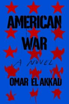 With American War, published by Penguin Random House April 4 former journalist Omar El Akkad h Used Books, Books To Read, My Books, War Novels, Literature Books, American War, Worlds Of Fun, Reading Lists, Fiction