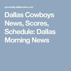 Dallas Cowboys News, Scores, Schedule: Dallas Morning News