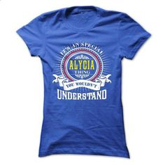 ALYCIA .Its an ALYCIA Thing You Wouldnt Understand - T  - #sweatshirt jeans #maroon sweater. SIMILAR ITEMS => https://www.sunfrog.com/Names/ALYCIA-Its-an-ALYCIA-Thing-You-Wouldnt-Understand--T-Shirt-Hoodie-Hoodies-YearName-Birthday-40909908-Ladies.html?68278