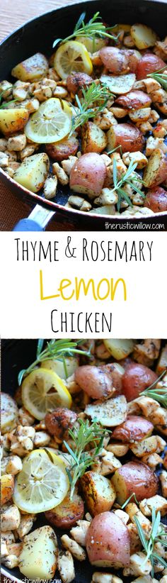 Delicious browned chicken topped with thyme, rosemary and lemon. Mixed with red potatoes for a full meal | therusticwillow.com