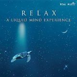 nice NEW AGE - Album - $9.49 - Relax: A Liquid Mind Experience