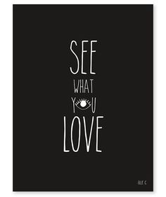 "Affiche noir et blanc ""See what you love Lilipinso"