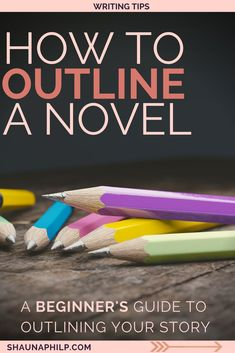My method of how to outline was adopted from Libbie Hawker's book Take Off Your Pants. No other method has worked for me, I hope it will work for you. Writer Tips, Book Writing Tips, Pre Writing, Fiction Writing, Writing Process, Writing Quotes, Writing Resources, Writing Help, Writing Skills