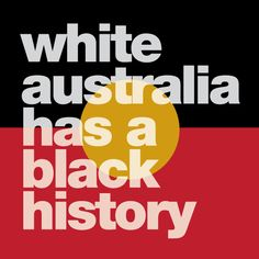 """White Australia has a Black History. Grab this profile pic to use for #InvasionDay #AustraliaDay -->"" Aboriginal Flag, Aboriginal History, Aboriginal Culture, Aboriginal People, Racism In Australia, Australia Day, Father Time, Australian Art, My Heritage"