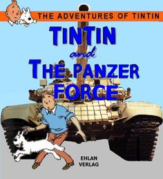 Les Aventures de Tintin - Album Imaginaire - Tintin and the Panzer Force