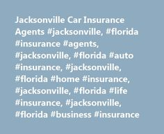 Jacksonville Car Insurance Agents #jacksonville, #florida #insurance #agents, #jacksonville, #florida #auto #insurance, #jacksonville, #florida #home #insurance, #jacksonville, #florida #life #insurance, #jacksonville, #florida #business #insurance http://papua-new-guinea.nef2.com/jacksonville-car-insurance-agents-jacksonville-florida-insurance-agents-jacksonville-florida-auto-insurance-jacksonville-florida-home-insurance-jacksonville-florida-life-insuran/  # Car Insurance Agents in…
