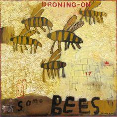 Melinda K. Hall : My Modern Bestiary : Melinda K. Hall:Some Bees: My modern Bestiary pg. 17