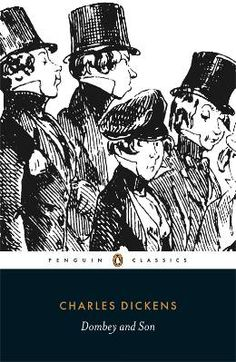 Dombey and Son by Charles Dickens - Penguin Books Ltd - ISBN 10 0140430482 - ISBN 13 0140430482 - To Paul Dombey business is everything and… Dombey And Son, Western Canon, The Pickwick Papers, William Makepeace Thackeray, Dysfunctional Family, Dysfunctional Relationships, Penguin Classics, Penguin Books, Classic Books