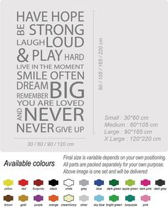 { Our Wall Stickers / Wall Decals }  Have Hope Wall Quotes / Wall Stickers/ Wall Decals are not only easy to apply and cost effective to change room feeling but it also gives fantastic looking on boring wall or any other smooth surface. Our stickers for the wall are perfect to wall decoration or diy home decor.    •No glue or painting needed!! Get instant change!!  •Easy to remove after, without leaving a residue.  •Perfect on show window or wall or any smooth surface.  •Remova...