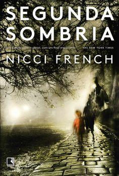 Segunda Sombria (Nicci French) Frieda Klein #1  http://blablablaaleatorio.com/2014/08/20/segunda-sombria-nicci-french/