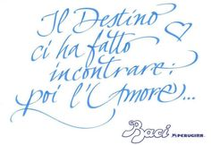 Calligraphy for Baci Perugina | Milano 11/14 febbraio 2013 | Yvat and Klerb http://www.y-k.it
