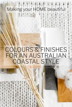 The right colours and textures are key to getting the look right for Australian Coastal Style. Find out how to achieve this look for your home with my 7 easy steps. Painting Moving Decor and Organization Beach Cottage Style, Coastal Cottage, Coastal Homes, Coastal Style, Coastal Decor, Coastal Gardens, Coastal Bedrooms, Coastal Living Rooms, Beach House Plans