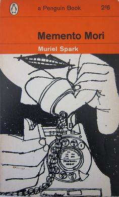 'Memento Mori' by Muriel Spark, cover by Terence Greer. Book Cover Art, Book Cover Design, Book Design, Book Art, Layout Design, Graphic Design Books, Graphic Design Illustration, Penguin Publishing, Ben Shahn