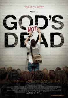 God's Not Dead-Such a good movie!!!! A must see!!!! It shows the importance of God in his life. He never gives up.