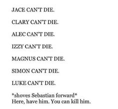 Also, Malec must happen again, Clary and Jace have to stay together, and Sizzy needs to officially happen.