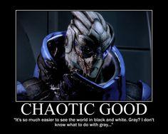 Garrus Vakarian,Mass Effect Chaotic Good