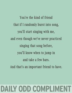 Daily Odd Compliment: I need that type of friend, all mine think I'm weird lol Daily Odd, Look At You, How To Look Better, Tori Tori, Me Quotes, Funny Quotes, Random Quotes, Famous Quotes, Funny Memes