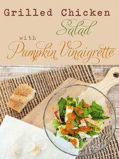 Grilled Chicken Salad with Pumpkin Vinaigrette is light and delicious any time of year -  penelopesoasis.com  #recipes #healthy #summer