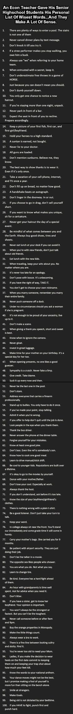 I wish someone had told me a lot of these as they certainly make sense.  Ah well, with age comes wisdom, right?