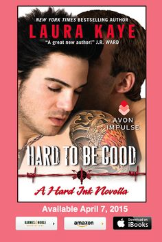 Cover Reveal(s): Laura Kaye reveals Hard To Be Good & Hard To Let Go (Hard Ink Series)