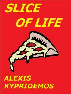 Slice of Life by Alexis Kypridemos, http://www.amazon.com/dp/B00C84L7XU/ref=cm_sw_r_pi_dp_JJRyrb11F77V4