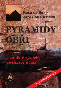Pyramidy, obři a zaniklé vyspělé civilizace u nás http://www.pyramidycr.cz/cs/