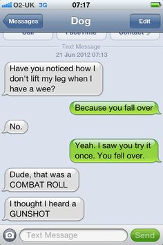I love these texts...I imagine this is the kind of conversations I would have with my dogs