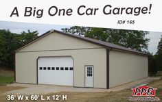 Need a Big One Car Garage!  Dimensions: 36' W x 60' L x 12' H (ID#: 165) 36' Standard Trusses, 4' on Center, 4/12 Pitch  Colors: Siding Color: Beige Roofing Color: Brown Trim Color: Brown  Openings: (1) 16' x 10' Residential Garage Doors with (8) Windows & Dutch Corners (1) 3068 9-Lite Entry Door  More Info!  #PPB #OneCarGarage #Garage #PoleBuilding #ToolShed #PioneerPoleBuildings #Storage