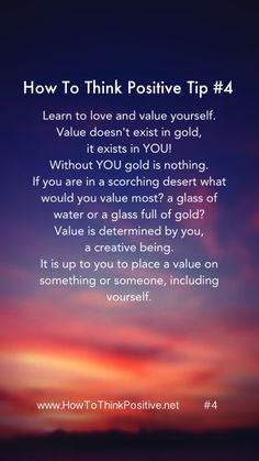 Learn to love and value yourself. How to think positively #motivation #inspiration