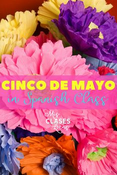 Inside: Cinco de mayo ideas for Spanish class that celebrate the culture of Mexico.