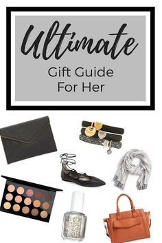 Gift Guide For Her. Ultimate Holiday list for clothing, jewely, shoes, purses, accessories, beauty, travel.