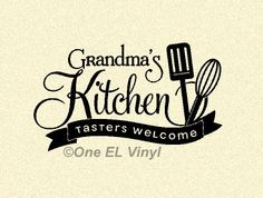 Grandmas Kitchen Wall Decal-Tasters Welcome-Kitchen Decor-Wall Vinyl Decal-Apartment Decor-Wall Deca Rustic Kitchen Wall Decor, Kitchen Wall Decals, Kitchen Vinyl, Home Decor Kitchen, Kitchen Sayings, Dining Room Wall Art, Wall Decal Sticker, Wall Vinyl, Wall Quotes