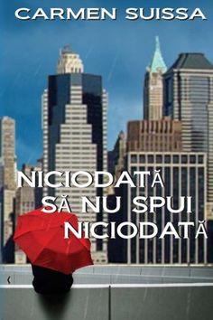 Niciodata sa nu spui Niciodata (Romanian Edition) by Carm... https://www.amazon.com/dp/1539885305/ref=cm_sw_r_pi_dp_x_ZEmgzb2N0J392