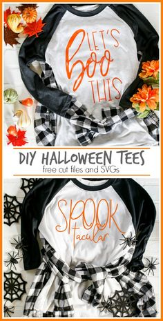 86241f8365 DIY Halloween Tees. Let's BOO This! Free cut files and SVG's so you can