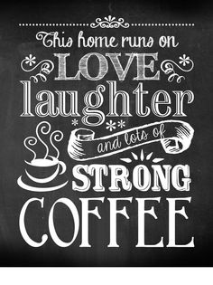 Kitchen / Love Laughter and Coffee Chalkboard Style Typography Art - 8x10 Print