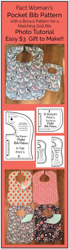 Facts from a Fact Woman: Inexpensive Baby Gift- Pocket Bib Pattern and Tutorial to Sew for an Infant or Toddler with a Bonus Pattern for a Matching Doll Bib! Easy to make!