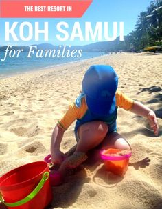 The Best Resort in Koh Samui, Thailand. Great for families with small kids.
