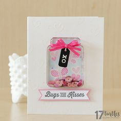 Bugs and Kisses Valentines Day Card created by Juliana Michaels featuring Jillibean Soup Shape Shaker Collection Jar