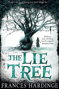 """Read """"The Lie Tree"""" by Frances Hardinge available from Rakuten Kobo. Winner of the Costa Book of the Year The Lie Tree is a wonderfully evocative and atmospheric novel by Frances Hard. I Love Books, New Books, Good Books, Books To Read, Amazing Books, Books 2016, The Lie Tree, Feminist Books, Book Sites"""