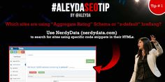 """Tip 1: Which sites are using """"Aggregate Rating"""" Schema or """"x-default"""" hreflang? Use NerdyData (nerdydata.com)  to search for sites using specific code snippets in their HTMLs."""