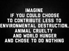 I chose to be Vegan