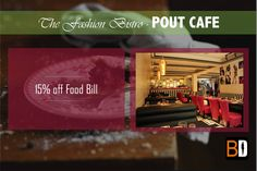 Get 15% off Food Bill at Pout Cafe - Casual, chic and just amazing.. !! Book now at www.bookingdiva.com Call us: 9555557585  BookingDiva.