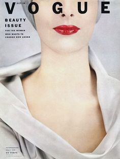 LOVE this Vogue cover! October 15, 1952. Photo: Erwin Blumenfeld.