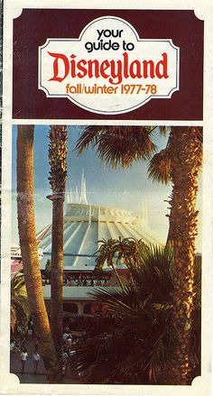 Your Guide to Disneyland, Fall Winter 1977-78