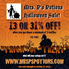 Halloween flash sale!!!  Http://www.mrspspotions.com