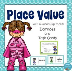 Place Value to 999 Task cards and Dominoes: Perfect for centers! White's Workshop