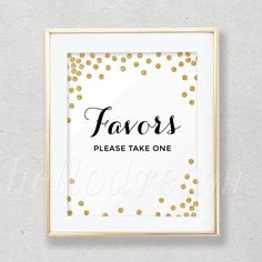 Confetti Gold Favor Table Sign, Bridal Shower Sign, Wedding Favor Sign,  - SKUHDG12 by hellodreamstudio on Etsy