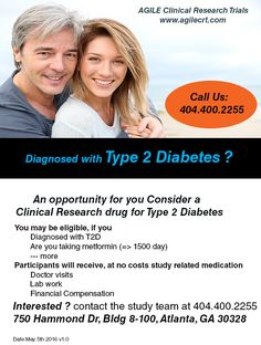 Are you diagnosed with Type 2 Diabetes and on Metformin? doctors are conducting a clinical study looking volunteer.